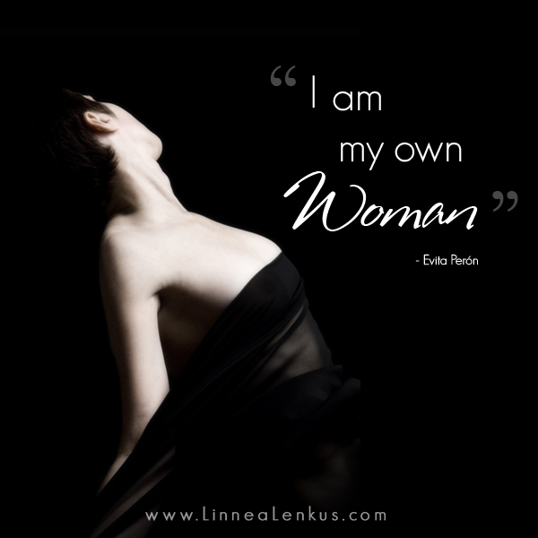 Inspirational Quote I am my own woman