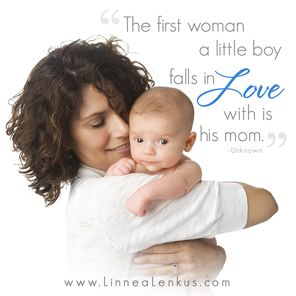 Inspirational Quote First woman a boy Loves